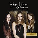 The Like June Gloom (Maxi-Single)