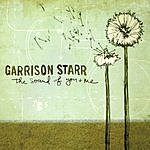 Garrison Starr The Sound Of You And Me