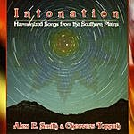 Alex E. Smith & Cheevers Toppah Intonation - Harmonized Songs From The Southern Plains
