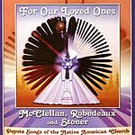 McClellan, Robedeaux & Stoner For Our Loved Ones - Peyote Songs Of The Native American Church