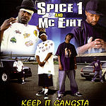 Spice 1 Keep It Gangsta (Edited)
