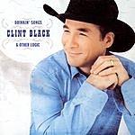 Clint Black Drinkin' Songs & Other Logic