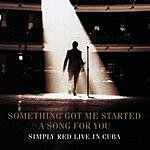 Simply Red Something Got Me Started: Live In Cuba