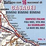 Casadei Balliamo Con 16 Successi Di Casadei, Vol.3
