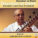 Pandit Arvind Parikh Devotion At Dawn