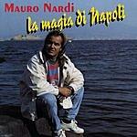 Mauro Nardi La Magia Di Napoli
