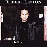 Robert Linton Within The Outline