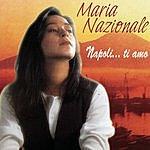 Maria Nazionale Napoli…Ti Amo