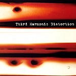 Third Harmonic Distortion Third Harmonic Distortion