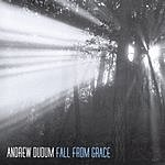 Andrew Dudum Fall From Grace (Single)