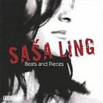 Sasa Ling Beats And Pieces