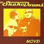 The Shakedowns Move!