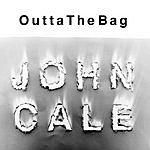 John Cale Outta The Bag (Single)