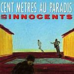 Les Innocents Cent Metres Au Paradis