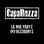 Caparezza La Mia Parte Intollerante (Single)