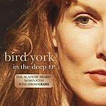 Bird York In The Deep (Single)