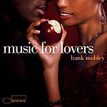 Hank Mobley Music For Lovers