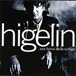Jacques Higelin Aux Héros De La Voltige