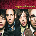 OK Go A Million Ways (Maxi-Single)