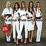 Girls Aloud Whole Lotta History/Crazy Fool