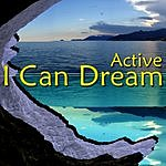 Active I Can Dream
