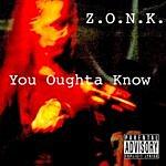 Zonk You Oughtta Know (Single)