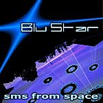Blu Star Sms From Space