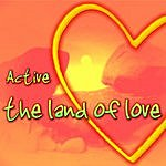 Active The Land Of Love