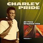 Charley Pride All Time Greatest Hits - Vol.1