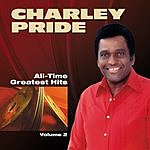 Charley Pride All Time Greatest Hits - Vol.2