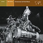 Nonesuch Presents East Africa: Ceremonial & Folk Music