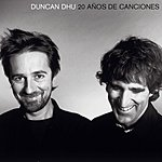 Duncan Dhu 20 Años De Canciones