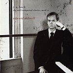 Edward Aldwell The Well-Tempered Clavier, Book II: Preludes & Fugues, BWV 870-893 (BC L104-127)