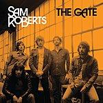 Sam Roberts The Gate (Single)