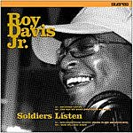 Roy Davis Jr. Soldiers Listen EP