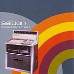 Saloon Lo-Fi Sounds, Hi-Fi Heart