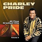 Charley Pride All Time Greatest Hits - Vol.3