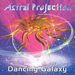 Astral Projection Dancing Galaxy