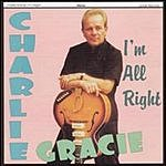 Charlie Gracie I'm All Right