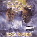 Brotha Lynch Hung Blocc Movement (Parental Advisory)