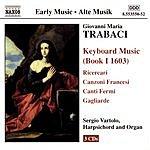 Sergio Vartolo Keyboard Music (Book I 1603)