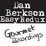 Dan Berkson Easy Redux (EP)