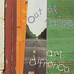 Ani DiFranco Out Of Range