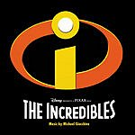 Michael Giacchino The Incredibles: Original Motion Pictiure Soundtrack
