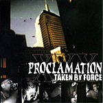 Proclamation Taken By Force
