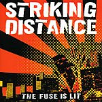 Striking Distance The Fuse Is Lit
