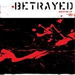 Betrayed Addiction (EP)