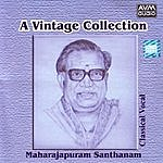 Maharajapuram Santhanam A Vintage Collection