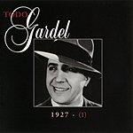Carlos Gardel La Historia Completa De Carlos Gardel, Vol.1