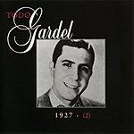 Carlos Gardel La Historia Completa De Carlos Gardel, Vol.2